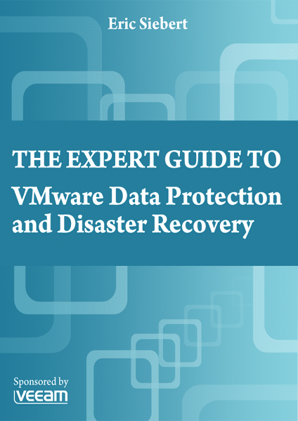 The Expert Guide to VMware Data Protection