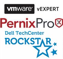 VMware vExpert, PernixPro, Dell TechCenter Rockstar