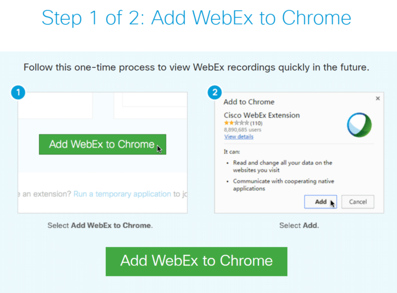 Step 1 of 2: Add WebEx to Chrome